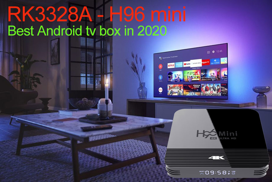 best Android tv box h96 mini rk3228a in 2020