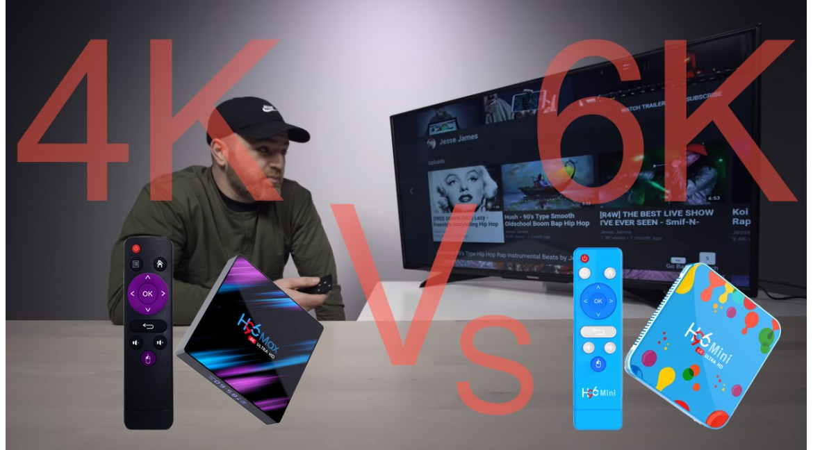 Android 9.0 tv box 4K Vs 6K Allwinner H6