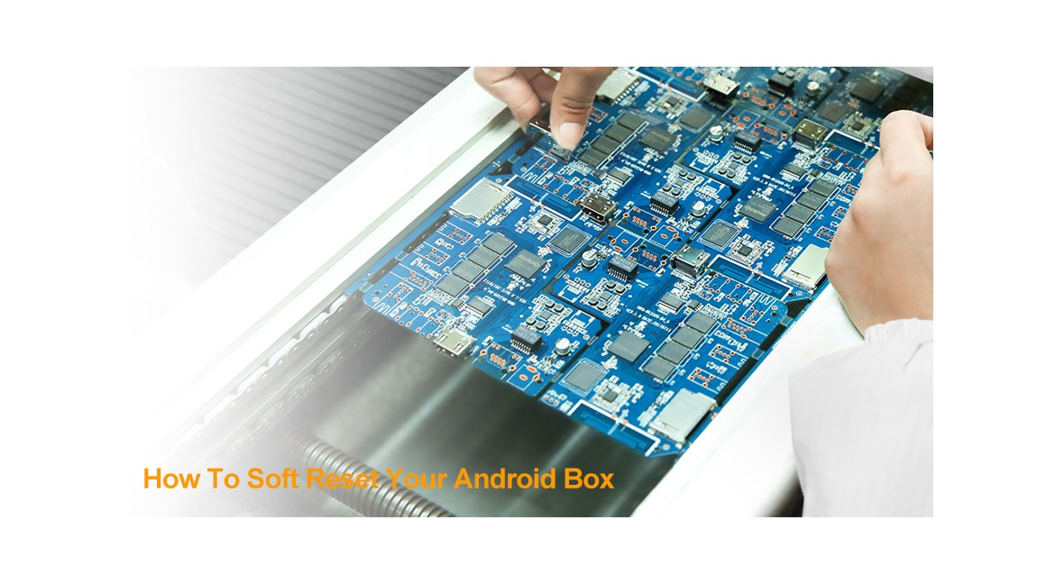 How To Soft Reset Your Android Box